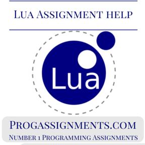 LUA Assignment Help