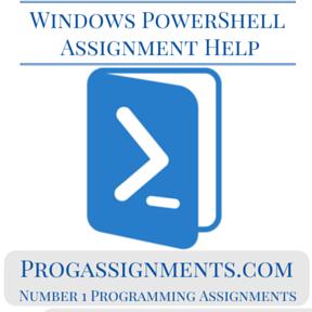 Windows PowerShell Assignment Help