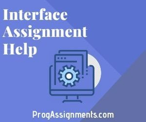 Interface Assignment Help